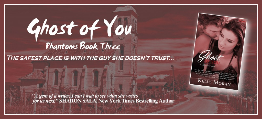 GHOST OF YOU by Kelly Moran