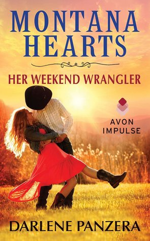 BLOG TOUR  –  BOOK REVIEW/EXCERPT/GIVEAWAY  –  Montana Hearts: Her Weekend Wrangler  –  Darlene Panzera