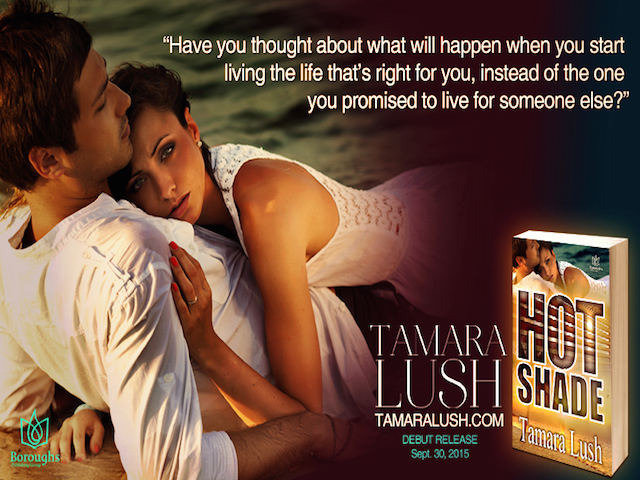 BLOG TOUR  –  BOOK REVIEW/GIVEAWAY  –  Hot Shade  –  Tamara Lush
