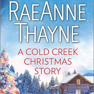 BOOK REVIEW  –  A Cold Creek Christmas Story  –  RaeAnne Thayne