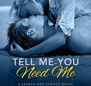 BLOG TOUR / REVIEW  –  Tell Me You Need Me  –  Joya Ryan