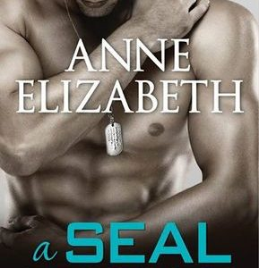 BLOG TOUR / BOOK REVIEW  –  A SEAL Forever  –  Anne Elizabeth