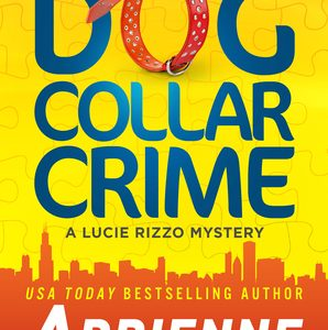 Reviewing … DOG COLLAR CRIME  by Adrienne Giordano