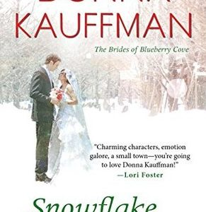 BLOG TOUR / BOOK REVIEW  –  Snowflake Bay  –  Donna Kauffman