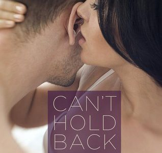 BOOK REVIEW  –  Can't Hold Back  –  Serena Bell