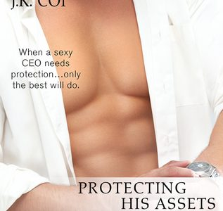 BOOK REVIEW  –  Protecting His Assets  – J.K. Coi