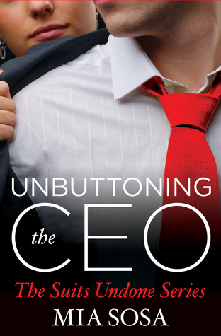 BOOK REVIEW  –  Unbuttoning the CEO  –  Mia Sosa