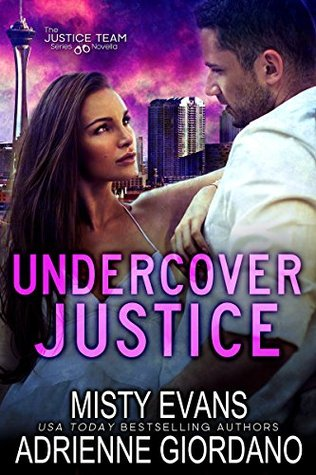 BOOK REVIEW  –  Undercover Justice  –  Misty Evans / Adrienne Giordano