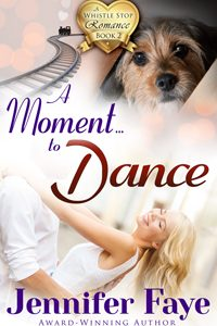 Book Review  –  A MOMENT TO DANCE by Jennifer Faye
