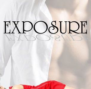Release Blast / Book Review  -EXPOSURE by Kelly Moran
