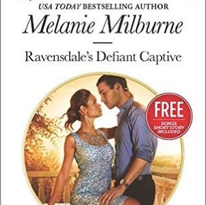 Book Review  –  RAVENSDALE'S DEFIANT CAPTIVE by Melanie Milburne