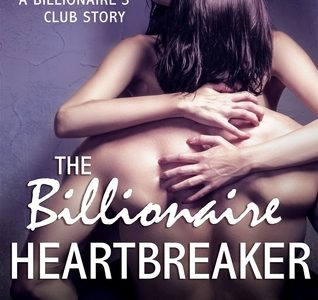 Book Review  -THE BILLIONAIRE HEARTBREAKER by Mandy Baxter