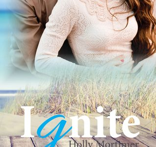 *  Book Review  *  IGNITE byHolly Mortimer