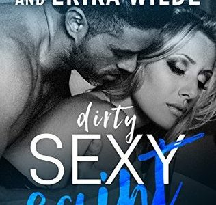 Blog Tour / Book Review  –  DIRTY SEXY SAINT by Carly Phillips & Erika Wilde