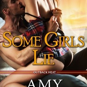 Book Review  -SOME GIRLS LIE by Amy Andrews