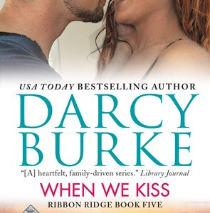 ** Blog Tour / Book Review / Giveaway  **  WHEN WE KISS by Darcy Burke