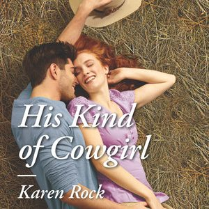 ** Blog Tour / Book Review / Giveaway **  HIS KIND OF COWGIRL by Karen Rock