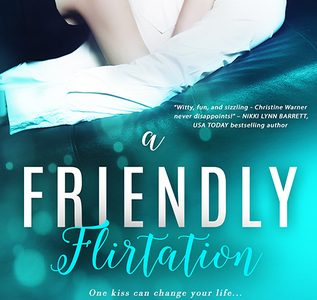 ** Book Review **  A FRIENDLY FLIRTATION by Christine Warner