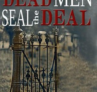 ** Book Review **  DEAD MEN SEAL THE DEAL by Jacqui Jacoby