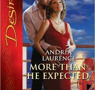 ** Book Review **  MORE THAN HE EXPECTED by Andrea Laurence