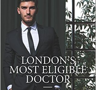 ** Book Review **  LONDON'S MOST ELIGIBLE DOCTOR by Annie O'Neil