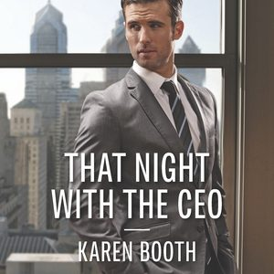 ** Book Review **  THAT NIGHT WITH THE CEO by Karen Booth