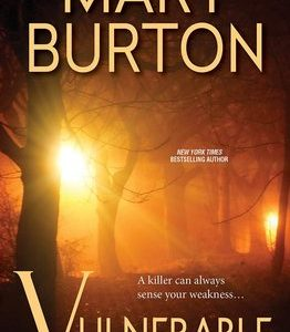 ** Blog Tour / Book Review **  VULNERABLE by Mary Burton