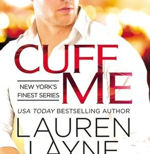 ** Book Review **  CUFF ME by Lauren Layne