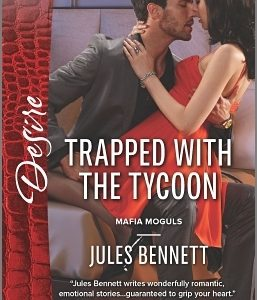 ** Book Review **  TRAPPED WITH THE TYCOON by Jules Bennett