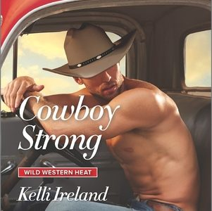 ** Book Review **  COWBOY STRONG by Kelli Ireland