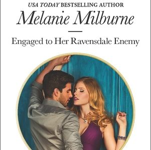 ** Book Review **  ENGAGED TO HER RAVENSDALE ENEMY by Melanie Milburne