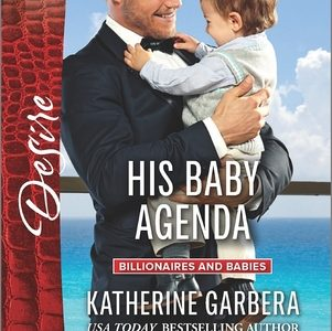 ** Book Review **  HIS BABY AGENDA by Katherine Garbera