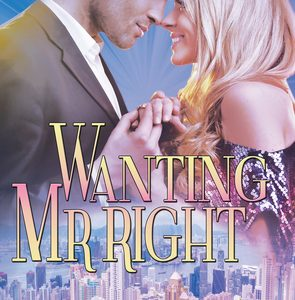 ** Book Review **  WANTING MR RIGHT by Joanne Dannon