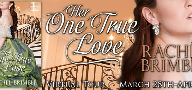 ** Blog Tour **  HER ONE TRUE LOVE by Rachel Brimble