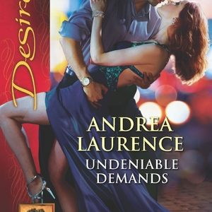 ** Book Review **  UNDENIABLE DEMANDS by Andrea Laurence