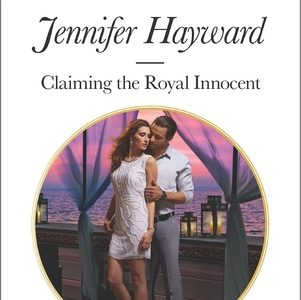 ** Book Review **  CLAIMING THE ROYAL INNOCENT by Jennifer Hayward