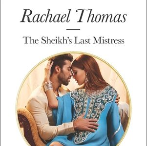 ** Book Review **  THE SHEIKH'S LAST MISTRESS by Rachael Thomas