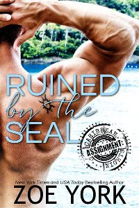 ** Book Review **  RUINED BY THE SEAL by Zoe York