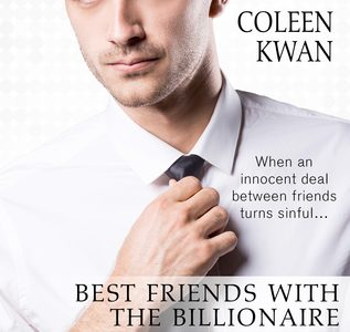 ** Book Review **  BEST FRIENDS WITH THE BILLIONAIRE by Coleen Kwan