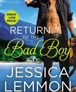 ** Book Review **  RETURN OF THE BAD BOY by Jessica Lemmon