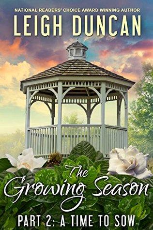 The Growing Season Part 2