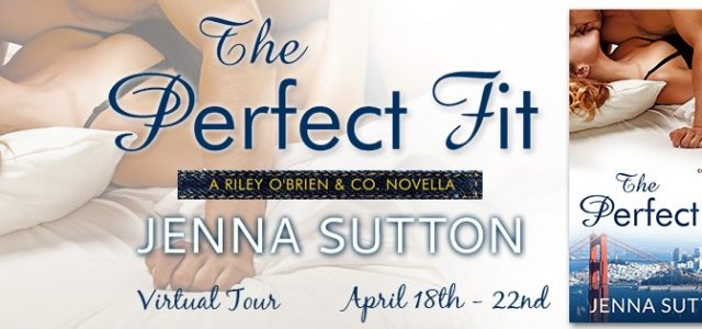 ** Blog Tour / Book Review **  THE PERFECT FIT by Jenna Sutton