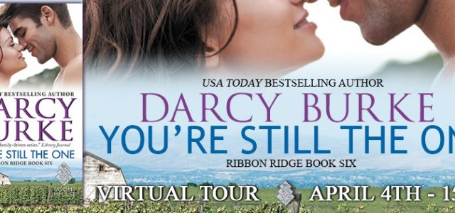 ** Blog Tour / Book Review **  YOU'RE STILL THE ONE by Darcy Burke