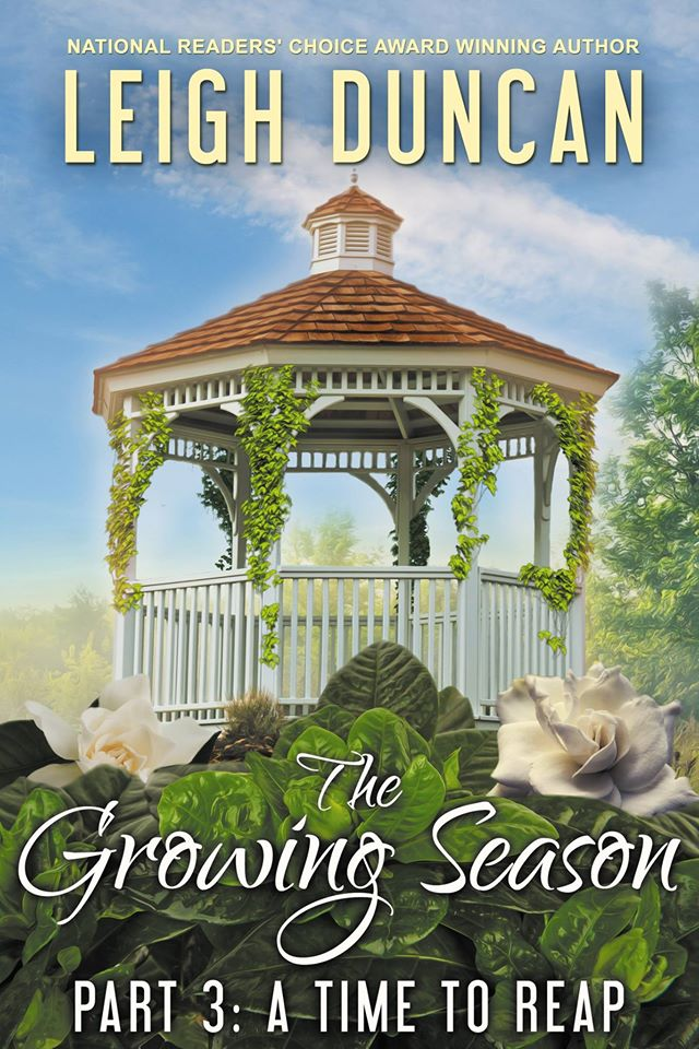 The Growing Season Part 3