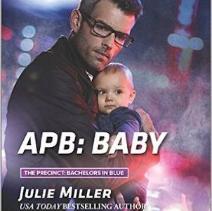 ** Book Review **  APB: BABY by Julie Miller