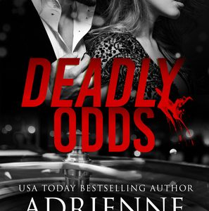 ** Book Review **  DEADLY ODDS by Adrienne Giordano