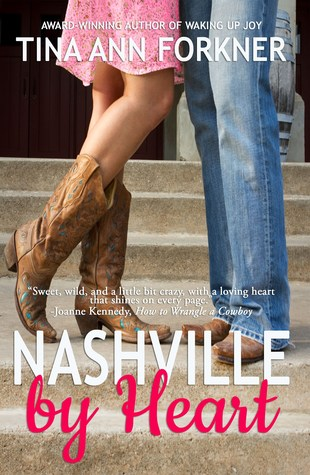 ** Book Review **  NASHVILLE BY HEART by Tina Ann Forkner
