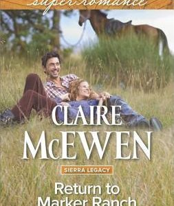 ** Blog Tour / Book Review **  RETURN TO MARKER RANCH by Claire McEwen