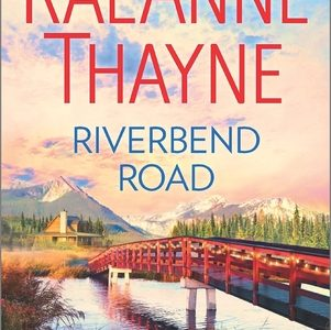 ** Book Review **  RIVERBEND ROAD by RaeAnne Thayne