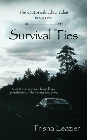 ** Book Review ** SURVIVAL TIES by Trisha Leazier